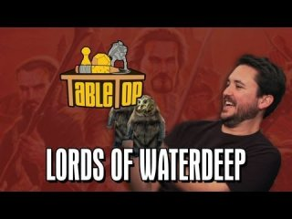TableTop: Lords of Waterdeep: Felicia Day, Pat Rothfuss, and Brandon Laatsch Join Wil on TableTop SE2E10