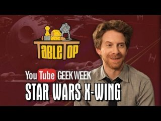 TableTop: Star Wars X-Wing: Seth Green, Clare Grant, and Mike Lamond Join Wil on TableTop SE2E09