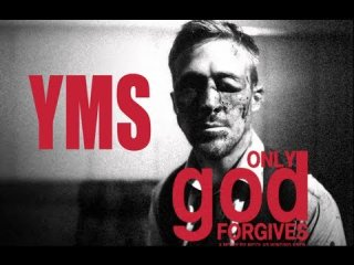 Your Movie Sucks: Thoughts on Only God Forgives
