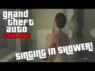 Angry Joe Show: GTA Online House Party! Singing In Shower! AJS Crew