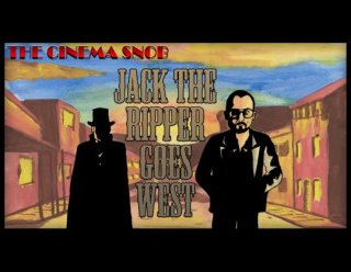 Cinema Snob: JACK THE RIPPER GOES WEST