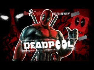 Escapist Reviews: DEADPOOL