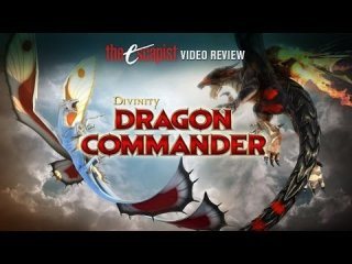 Escapist Reviews: DIVINITY: DRAGON COMMANDER