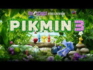 Escapist Reviews: PIKMIN 3