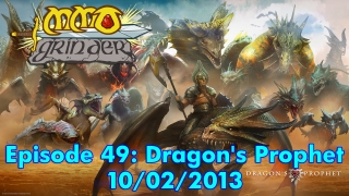 MMO Grinder: Dragon's Prophet (Episode 49)