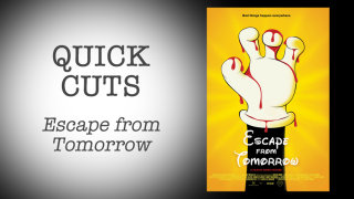 Red Letter Media: Quick Cuts: Escape from Tomorrow