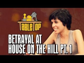 TableTop: Betrayal at House on the Hill: Ashly Burch, Keahu Kahuanui, Michael Swaim join Wil on TableTop pt1