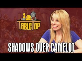 TableTop: Shadows Over Camelot: Jerry Holkins, Mike Krahulik, and Tara Strong join Wil on TableTop SE2E11