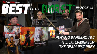 Red Letter Media: Best of the Worst: Playing Dangerous 2, The Exterminator, and The Deadliest Prey