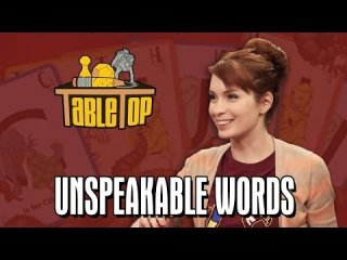 TableTop: Unspeakable Words: Troy Baker, Erin Gray, and Felicia Day join Wil on TableTop SE2E15