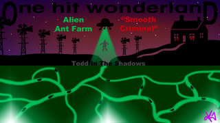 Todd in the Shadows: ONE HIT WONDERLAND: Smooth Criminal by Alien Ant Farm