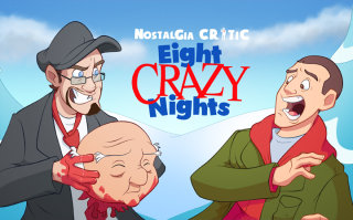 Nostalgia Critic: 8 Crazy Nights