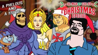Phelous: He-Man and She-Ra Christmas Special