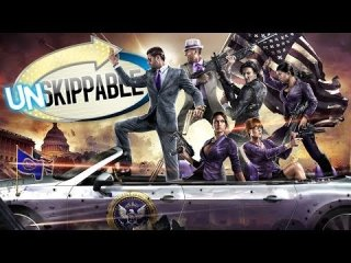 Unskippable: SAINTS ROW IV