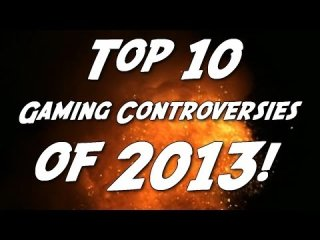 Angry Joe Show: Top 10 Gaming Controversies of 2013!