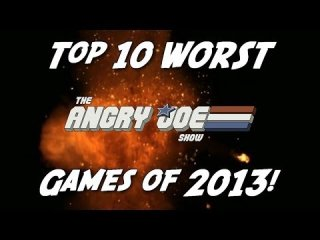 Angry Joe Show: Top 10 WORST Games of 2013!