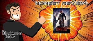Blockbuster Buster: Honest Review: Dredd