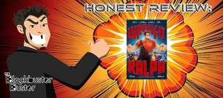 Blockbuster Buster: Honest Review: Wreck-It Ralph