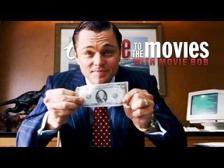 Escape to the Movies: THE WOLF OF WALL STREET