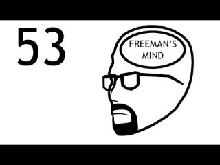 Accursed Farms: Freeman's Mind: Episode 53