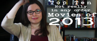 Nostalgia Chick: Top Ten(ish) Favorite Movies of 2013