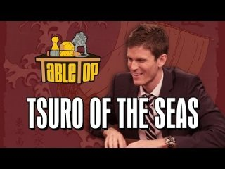 TableTop: Tsuro of the Seas: Kevin Pereira, Brendan Halloran, and Andy Hull join Wil on TableTop SE2E18