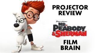 Film Brain: Projector: Mr. Peabody & Sherman