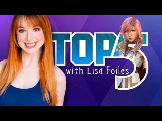 Lisa Foiles: TOP 5 LIGHTNING MOMENTS - FINAL FANTASY XIII