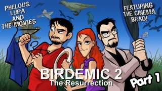 Phelous: Birdemic 2: The Resurrection
