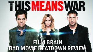 Bad Movie Beatdown: This Means War