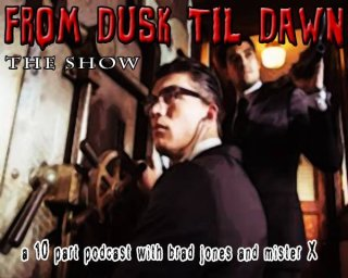 Brad Jones: From Dusk Till Dawn Cast, Episode 1: Pilot