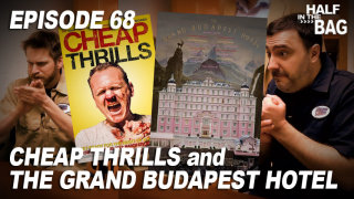 Red Letter Media: Half in the Bag: Cheap Thrills and The Grand Budapest Hotel