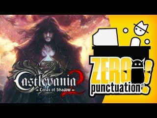 Zero Punctuation: CASTLEVANIA: LORDS OF SHADOW 2