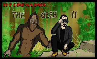 Cinema Snob: THE GEEK 2
