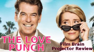 Film Brain: Projector: The Love Punch