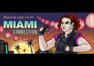 Obscurus Lupa Presents: Miami Connection