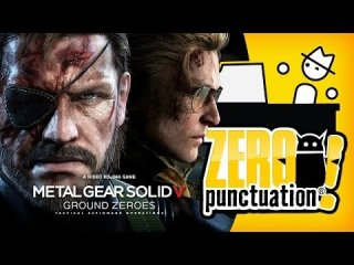 Zero Punctuation: METAL GEAR SOLID V GROUND ZEROES -  DEMO