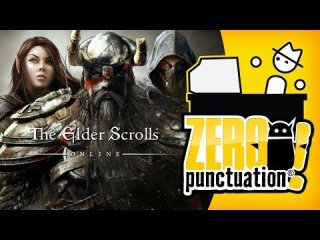 Zero Punctuation: THE ELDER SCROLLS ONLINE - WE CAN MMO TOO