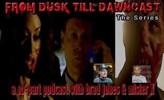 Brad Jones: From Dusk Till Dawn Cast, Episode 9: Boxman
