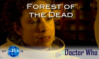 SF Debris: Doctor Who - Forest of the Dead