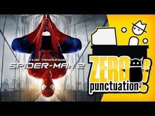 Zero Punctuation: THE AMAZING SPIDER-MAN 2