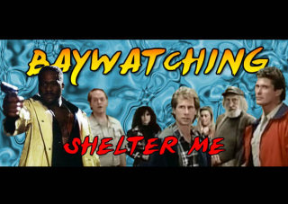 Obscurus Lupa Presents: Baywatching: Shelter Me