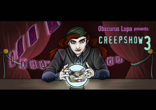 Obscurus Lupa Presents: Creepshow 3 (Part 1)