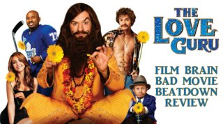 Bad Movie Beatdown: The Love Guru