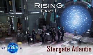 SF Debris: Stargate Atlantis: Rising (1 of 3)