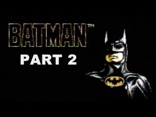 James & Mike Mondays: Batman: The Video Game (NES) Part 2