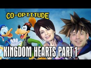 Co-Optitude: Kingdom Hearts Let's Play: Co-Optitude Ep 54