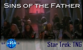 SF Debris: TNG: Sins of the Father