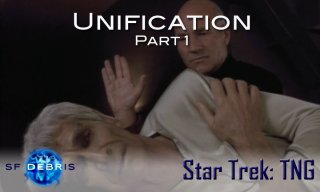 SF Debris: TNG: Unification (1 of 3)