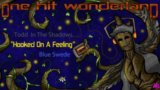 Todd in the Shadows: ONE HIT WONDERLAND: Hooked on a Feeling by Blue Swede